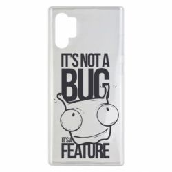 Чехол для Samsung Note 10 Plus It's not a bug it's a feature
