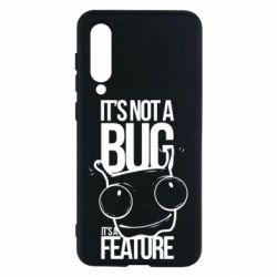 Чехол для Xiaomi Mi9 SE It's not a bug it's a feature