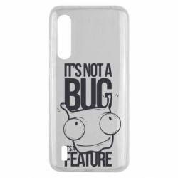 Чехол для Xiaomi Mi9 Lite It's not a bug it's a feature