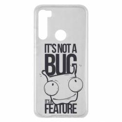 Чехол для Xiaomi Redmi Note 8 It's not a bug it's a feature
