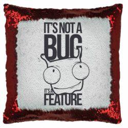 Подушка-хамелеон It's not a bug it's a feature