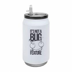 Термобанка 350ml It's not a bug it's a feature