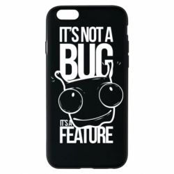 Чехол для iPhone 6/6S It's not a bug it's a feature