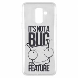Чехол для Samsung A6+ 2018 It's not a bug it's a feature