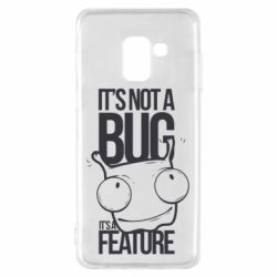 Чехол для Samsung A8 2018 It's not a bug it's a feature