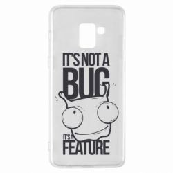 Чехол для Samsung A8+ 2018 It's not a bug it's a feature