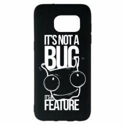 Чехол для Samsung S7 EDGE It's not a bug it's a feature