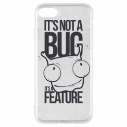 Чехол для iPhone 8 It's not a bug it's a feature