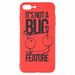 Чехол для iPhone 8 Plus It's not a bug it's a feature