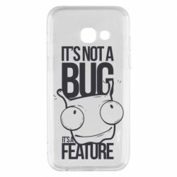 Чехол для Samsung A3 2017 It's not a bug it's a feature