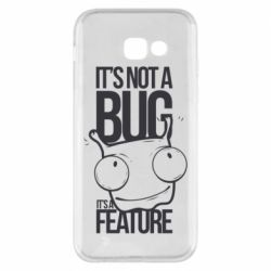 Чехол для Samsung A5 2017 It's not a bug it's a feature