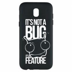 Чехол для Samsung J5 2017 It's not a bug it's a feature