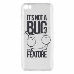 Чехол для Xiaomi Mi5/Mi5 Pro It's not a bug it's a feature