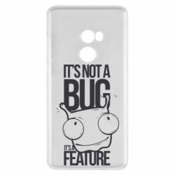 Чехол для Xiaomi Mi Mix 2 It's not a bug it's a feature