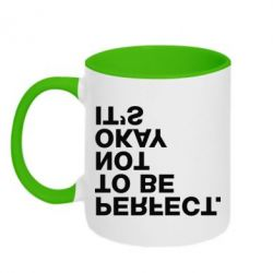 Кружка двухцветная It's ok not to be perfect.