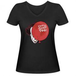 Женская футболка с V-образным вырезом It You float too!