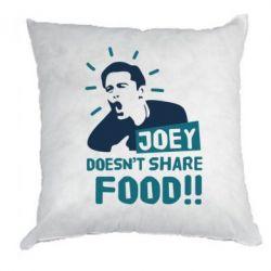 Подушка Joey doesn't share food!