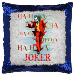 Подушка-хамелеон Joker ha ha ha put on happy face