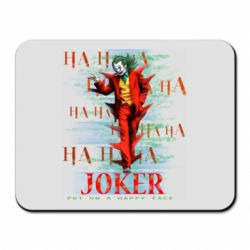 Коврик для мыши Joker ha ha ha put on happy face
