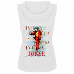 Женская майка Joker ha ha ha put on happy face