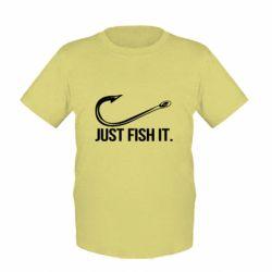 Дитяча футболка Just Fish It