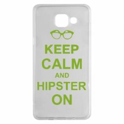 Чехол для Samsung A5 2016 Keep calm an hipster on