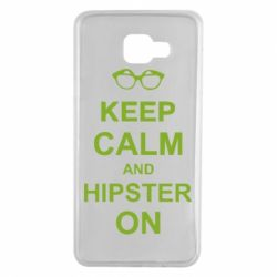 Чехол для Samsung A7 2016 Keep calm an hipster on