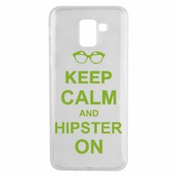 Чехол для Samsung J6 Keep calm an hipster on