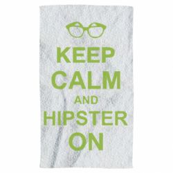 Полотенце Keep calm an hipster on