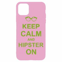 Чехол для iPhone 11 Pro Keep calm an hipster on