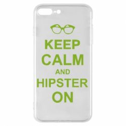 Чехол для iPhone 7 Plus Keep calm an hipster on