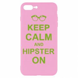 Чехол для iPhone 8 Plus Keep calm an hipster on