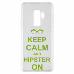 Чехол для Samsung S9+ Keep calm an hipster on