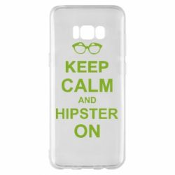 Чехол для Samsung S8+ Keep calm an hipster on