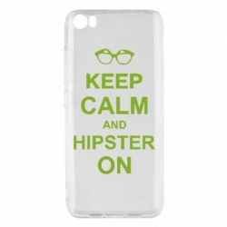 Чехол для Xiaomi Mi5/Mi5 Pro Keep calm an hipster on