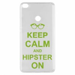 Чехол для Xiaomi Mi Max 2 Keep calm an hipster on
