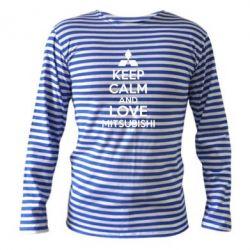 Тельняшка с длинным рукавом Keep calm an love mitsubishi - FatLine