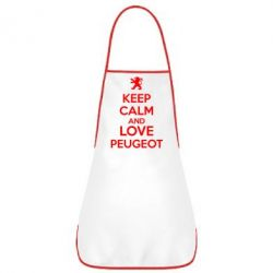 Фартук Keep calm an love peugeot - FatLine
