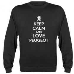 Реглан (свитшот) Keep calm an love peugeot - FatLine