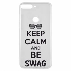 Чехол для Huawei Y7 Prime 2018 KEEP CALM and BE SWAG - FatLine