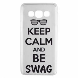 Чехол для Samsung A3 2015 KEEP CALM and BE SWAG - FatLine