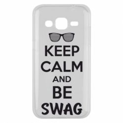 Чехол для Samsung J2 2015 KEEP CALM and BE SWAG - FatLine