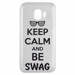 Чехол для Samsung J2 2018 KEEP CALM and BE SWAG - FatLine