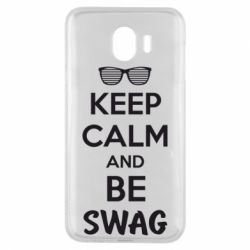 Чехол для Samsung J4 KEEP CALM and BE SWAG - FatLine
