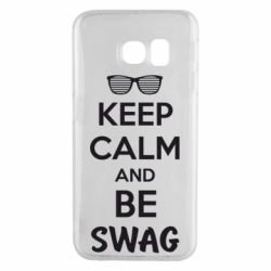 Чехол для Samsung S6 EDGE KEEP CALM and BE SWAG - FatLine