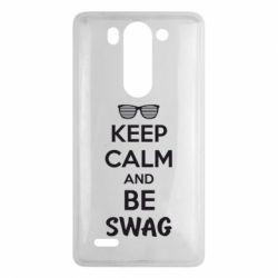 Чехол для LG G3 mini/G3s KEEP CALM and BE SWAG - FatLine