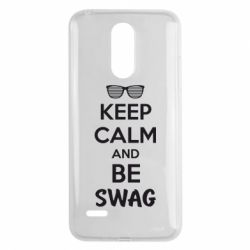 Чехол для LG K8 2017 KEEP CALM and BE SWAG - FatLine