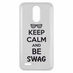 Чехол для LG K10 2017 KEEP CALM and BE SWAG - FatLine