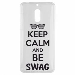 Чехол для Nokia 6 KEEP CALM and BE SWAG - FatLine