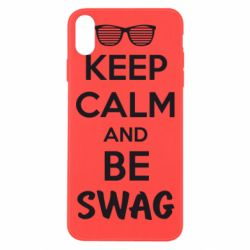 Чехол для iPhone Xs Max KEEP CALM and BE SWAG - FatLine